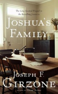 Joshua's Family: The Long-Awaited Prequel to the Bestselling Joshua - Joseph F. Girzone