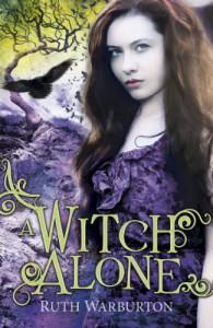 A Witch Alone - Ruth Warburton