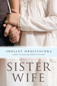 Sister Wife (Young Adult Novels) - Shelley Hrdlitschka