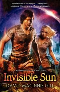 Invisible Sun - David Macinnis Gill