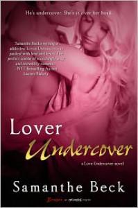 Lover Undercover - Samanthe Beck