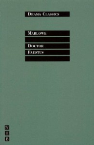 Doctor Faustus - Christopher Marlowe