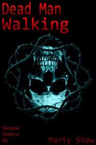 Dead Man Walking - Marty Shaw