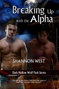 Breaking Up With The Alpha - Shannon West