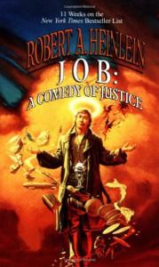 Job: A Comedy of Justice - Robert A. Heinlein