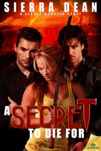 A Secret to Die For - Sierra Dean