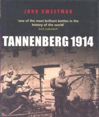 Tannenberg 1914 - John Sweetman