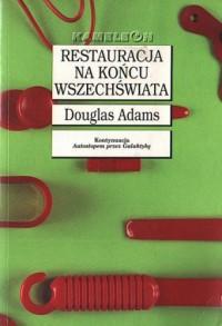 Restauracja na końcu wszechświata - Douglas Adams