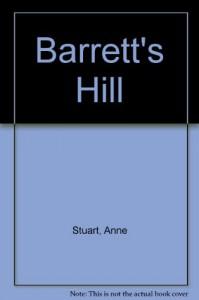 Barrett's Hill - Anne Stuart