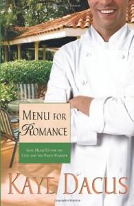Menu for Romance - Kaye Dacus