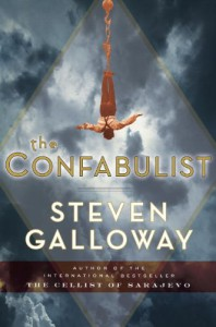 The Confabulist - Steven Galloway