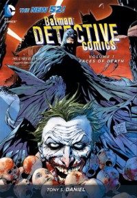 Detective Comics, Vol. 1: Faces of Death - Tony S. Daniel