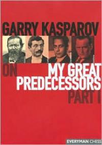 Garry Kasparov on My Great Predecessors,  Part 1 - Garry Kasparov