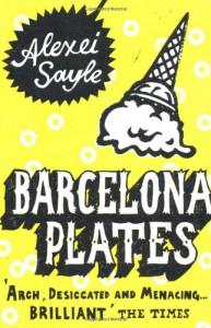 Barcelona Plates - Alexei Sayle