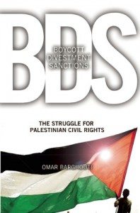 Boycott, Divestment, Sanctions: The Global Struggle for Palestinian Rights - Omar Barghouti