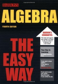 Algebra the Easy Way (Barron's E-Z) - Douglas Downing