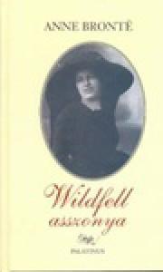 Wildfell Asszonya - Anne Brontë, Mária Borbás, Zsuzsa N. Kiss, Laszlo Gy Horvath