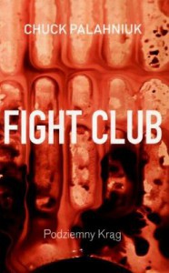 Fight Club - Chuck Palahniuk