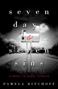 Seven Days and Seven Sins: A Novel in Short Stories - Pamela Ditchoff