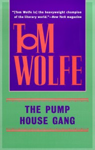 The Pump House Gang - Tom Wolfe, Egoscue