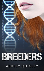 Breeders (The Breeders Trilogy Book 1) - Ashley Quigley