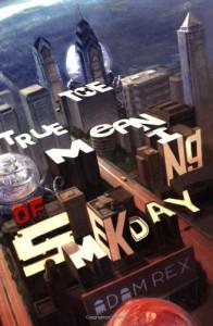 The True Meaning of Smekday - Adam Rex