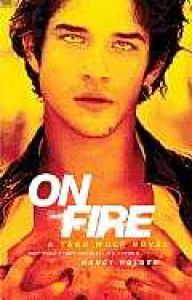 On Fire: A Teen Wolf Novel - Nancy Holder