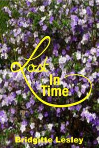 Lost In Time - Bridgitte Lesley