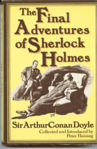 The Final Adventures Of Sherlock Holmes -  Arthur Conan Doyle