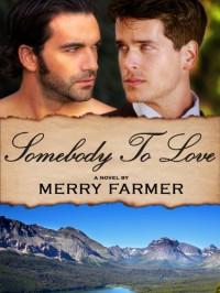 Somebody to Love (Montana Romance) - Merry Farmer