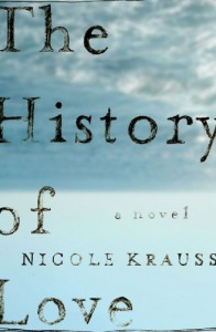 The History of Love: A Novel - Nicole Krauss