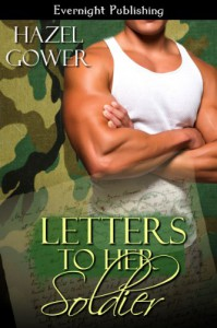 Letters to Her Soldier - Hazel Gower