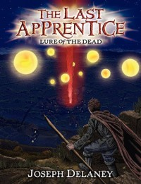Lure of the Dead (The Last Apprentice / Wardstone Chronicles, #10) - Joseph Delaney, Patrick  Arrasmith