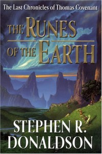 The Runes of the Earth (The Last Chronicles of Thomas Covenant, Book 1) - Stephen R. Donaldson
