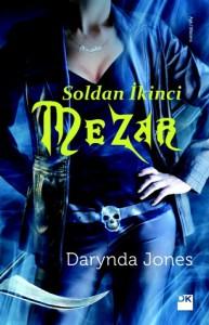 Soldan İkinci Mezar  - Bilge Gündüz, Darynda Jones