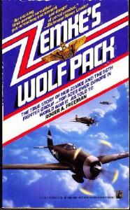Zemke's Wolf Pack - Roger A. Freeman