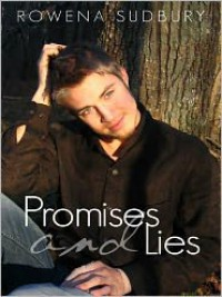 Promises and Lies - Rowena Sudbury