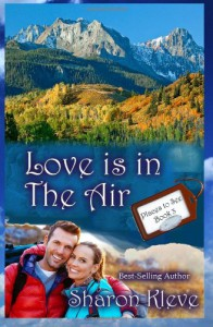 Love is in the Air (Places to See) (Volume 3) - Sharon Kleve