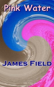Pink Water - James  Field