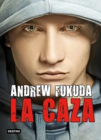 La Caza  - Andrew Fukuda