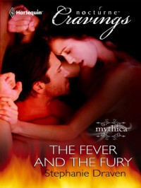 The Fever and the Fury - Stephanie Draven