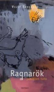 Ragnarök - jumalten tuho - Villy Sørensen, Mika Siimes