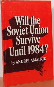 Will the Soviet Union Survive Until 1984 (Harper Colophon Books) - Andrei Amalrik