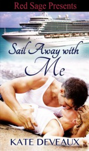 SAIL AWAY WITH ME - Kate Deveaux