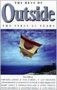 The Best of Outside: The First 20 Years - Outside Magazine