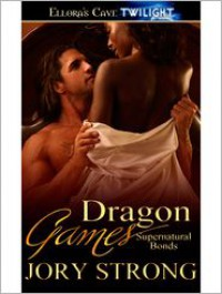 Dragon Games - Jory Strong