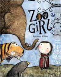 Zoo Girl - Rebecca Elliott