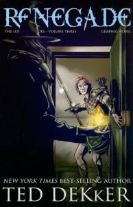 Renegade - Graphic Novel - Ted Dekker, J.S. Earls, Kevin S. Kaiser