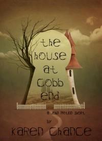 The House at Cobb End - Karen Chance