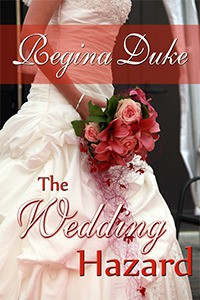 The Wedding Hazard  (Colorado Billionaires) - Regina Duke